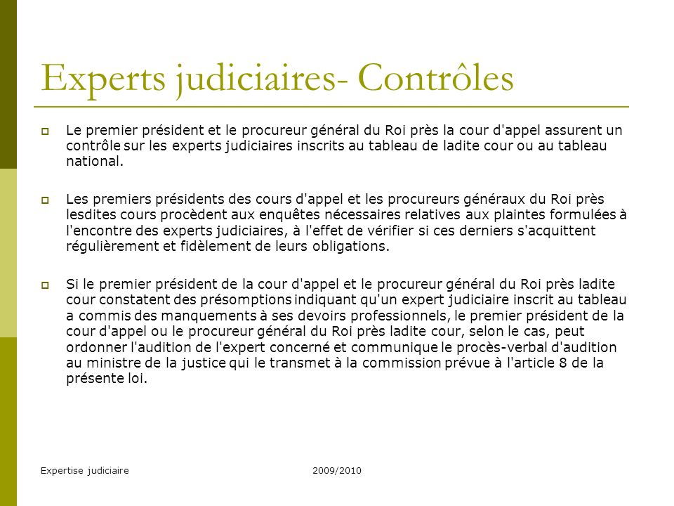 Experts judiciaires- Contrôles
