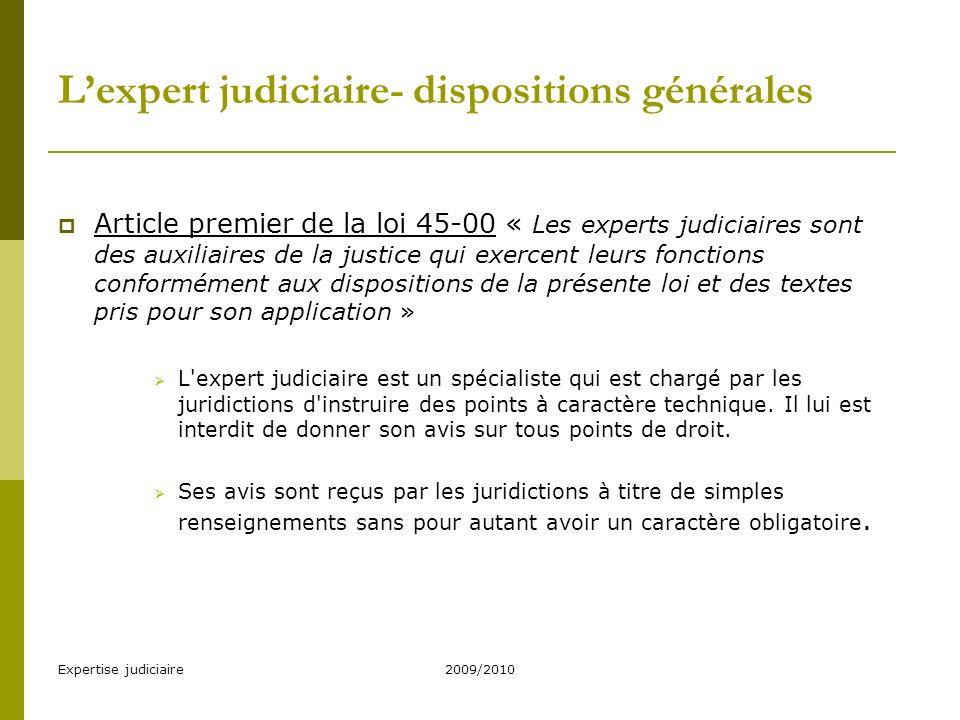 L'expert judiciaire- dispositions générales