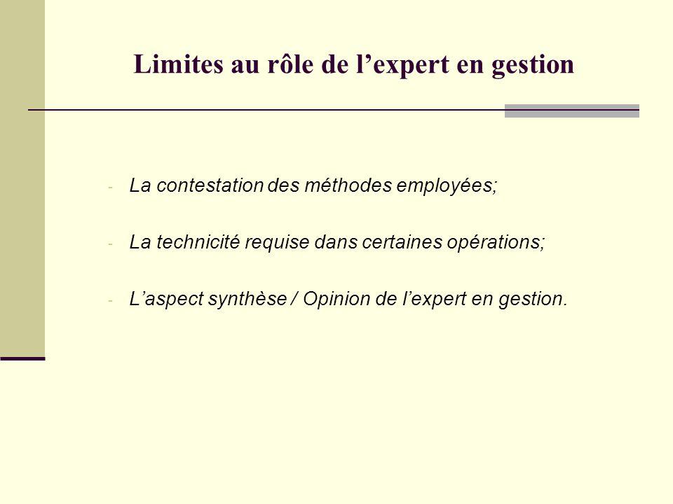 Limites au rôle de l'expert en gestion