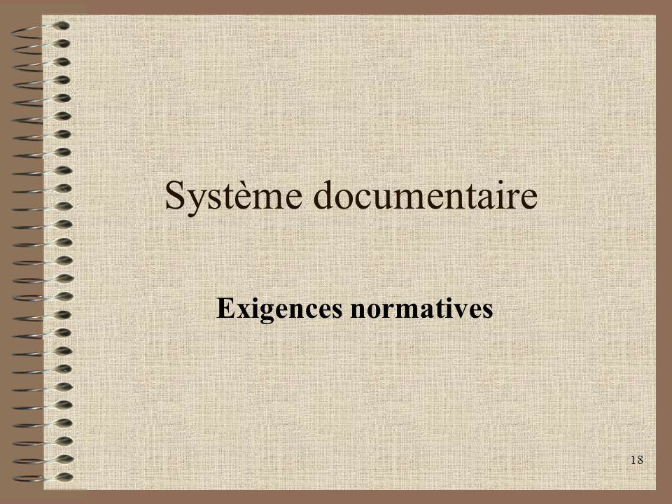 Système documentaire Exigences normatives