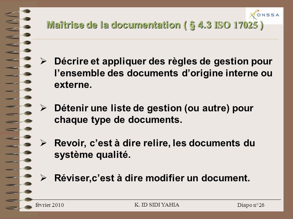 Maîtrise de la documentation ( § 4.3 ISO 17025 )