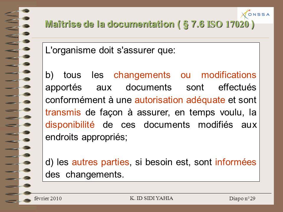 Maîtrise de la documentation ( § 7.6 ISO 17020 )