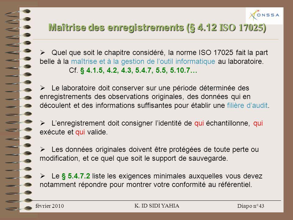 Maîtrise des enregistrements (§ 4.12 ISO 17025)