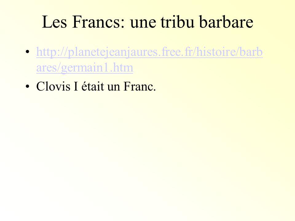 Les Francs: une tribu barbare