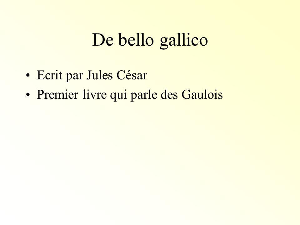 De bello gallico Ecrit par Jules César