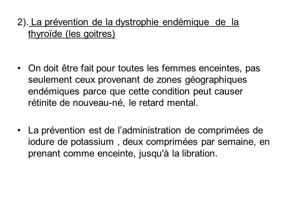2). La prévention de la dystrophie endémique de la thyroïde (les goitres)