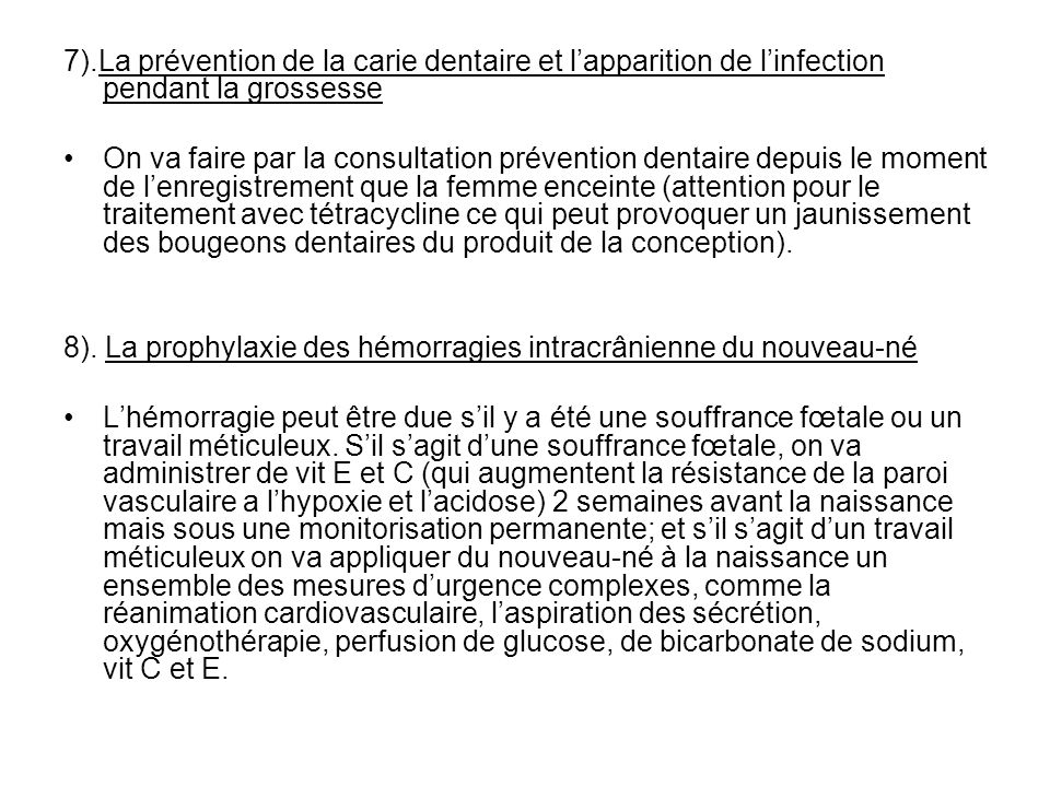 7).La prévention de la carie dentaire et l'apparition de l'infection pendant la grossesse