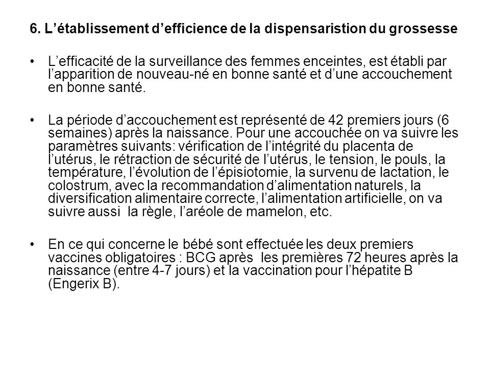 6. L'établissement d'efficience de la dispensaristion du grossesse