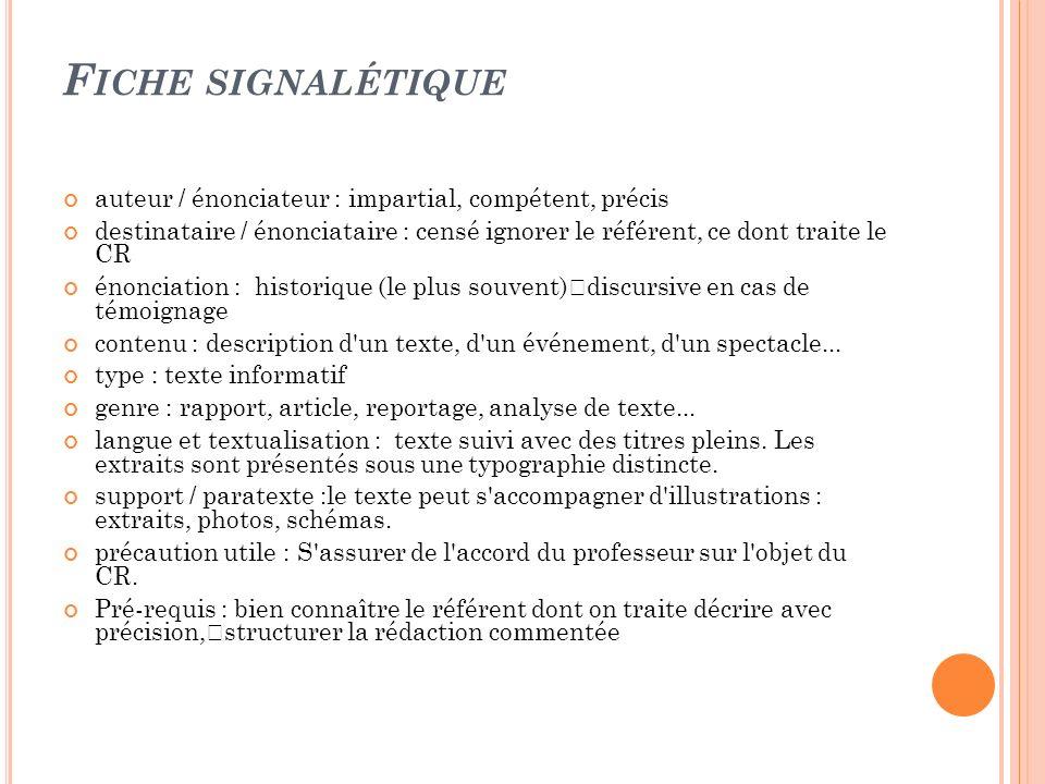 Fiche signalétique auteur / énonciateur : impartial, compétent, précis