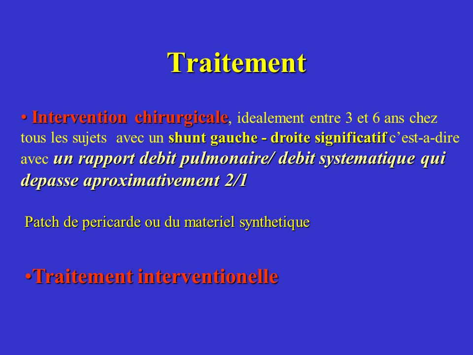Traitement Traitement interventionelle