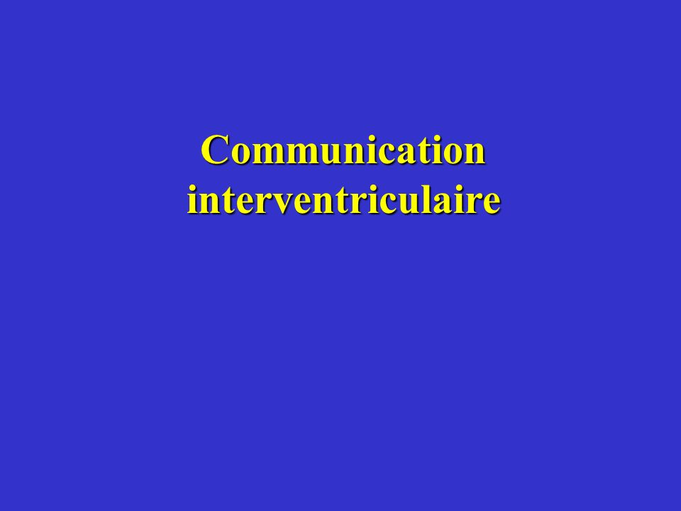 Communication interventriculaire