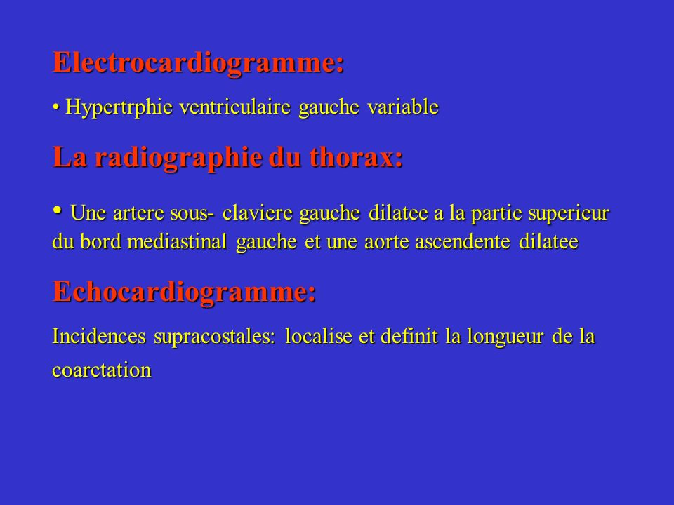 Electrocardiogramme: La radiographie du thorax: