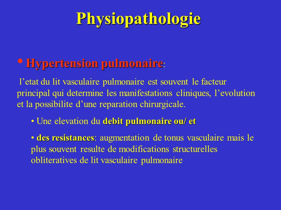 Physiopathologie Hypertension pulmonaire:
