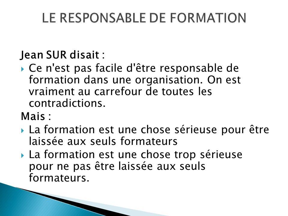 LE RESPONSABLE DE FORMATION