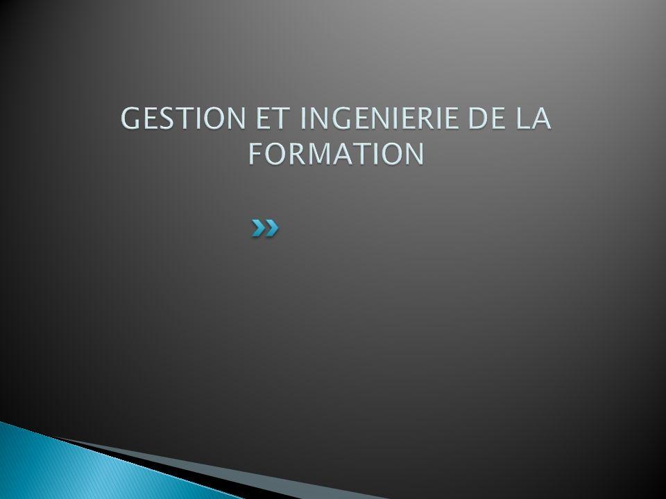 GESTION ET INGENIERIE DE LA FORMATION