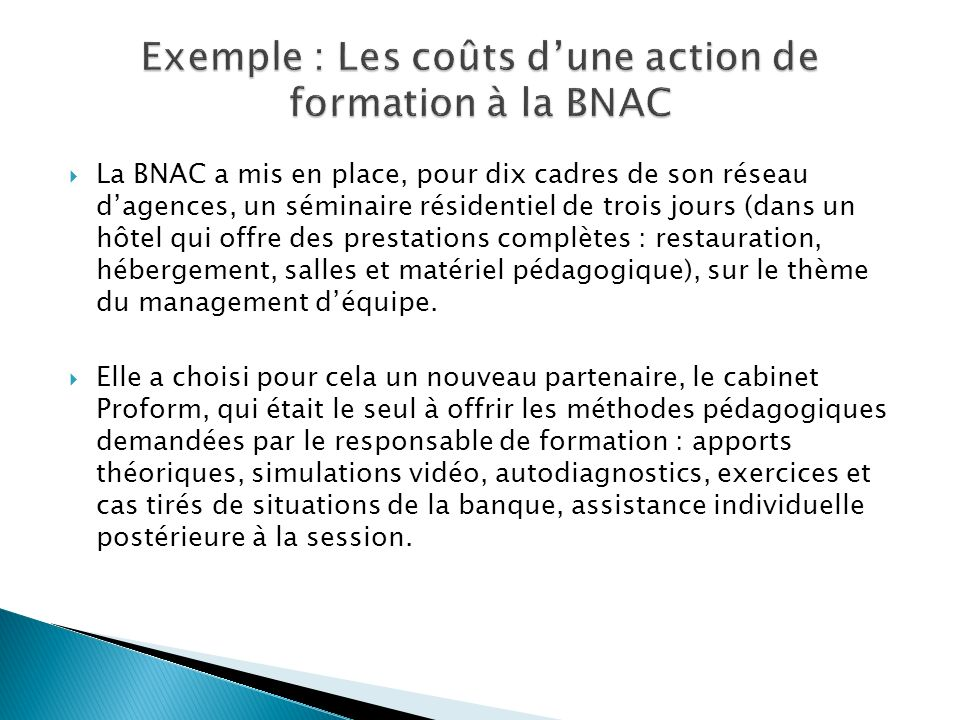 Exemple : Les coûts d'une action de formation à la BNAC