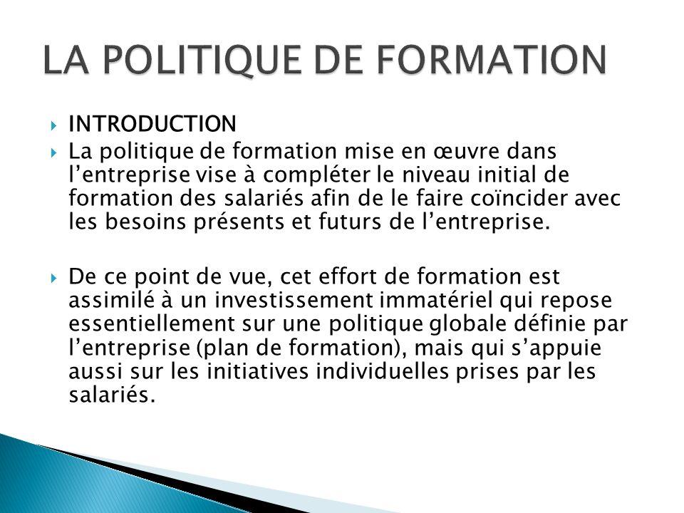 LA POLITIQUE DE FORMATION