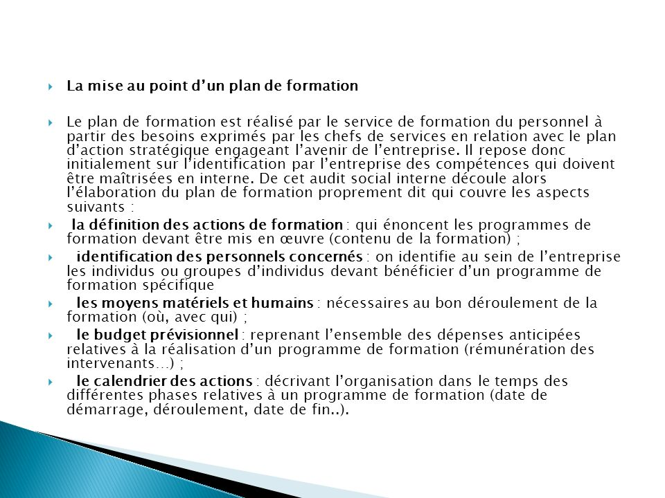 La mise au point d'un plan de formation