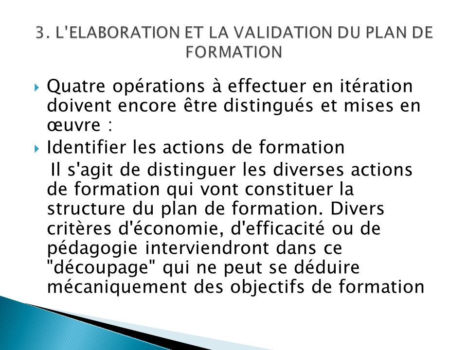 3. L ELABORATION ET LA VALIDATION DU PLAN DE FORMATION