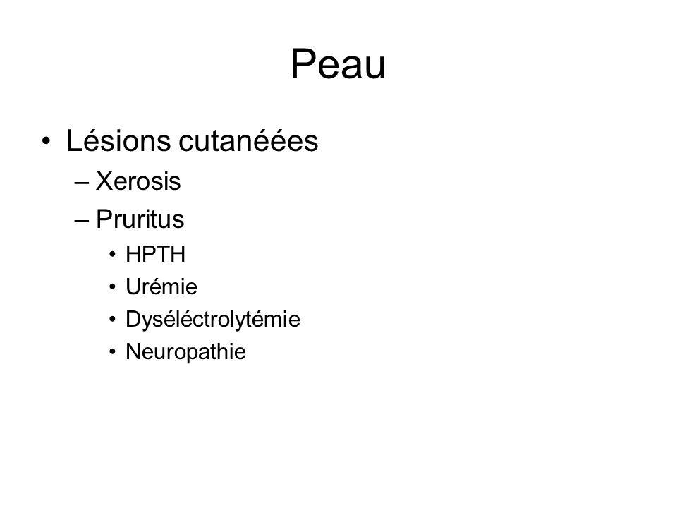 Peau Lésions cutanéées Xerosis Pruritus HPTH Urémie Dyséléctrolytémie