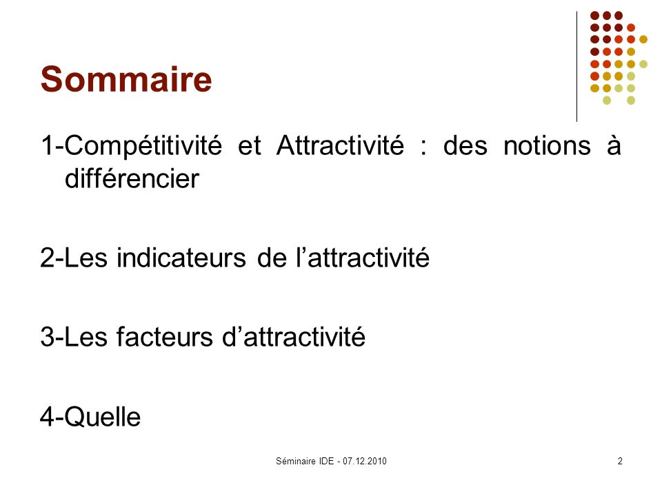 Sommaire 1-Compétitivité et Attractivité : des notions à différencier