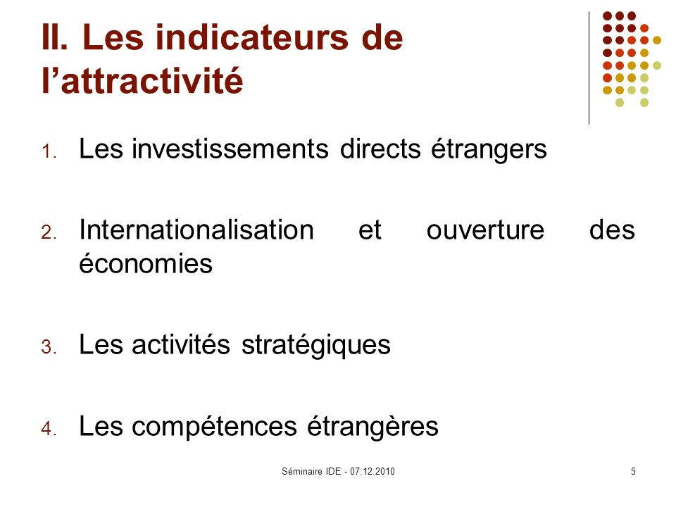 II. Les indicateurs de l'attractivité