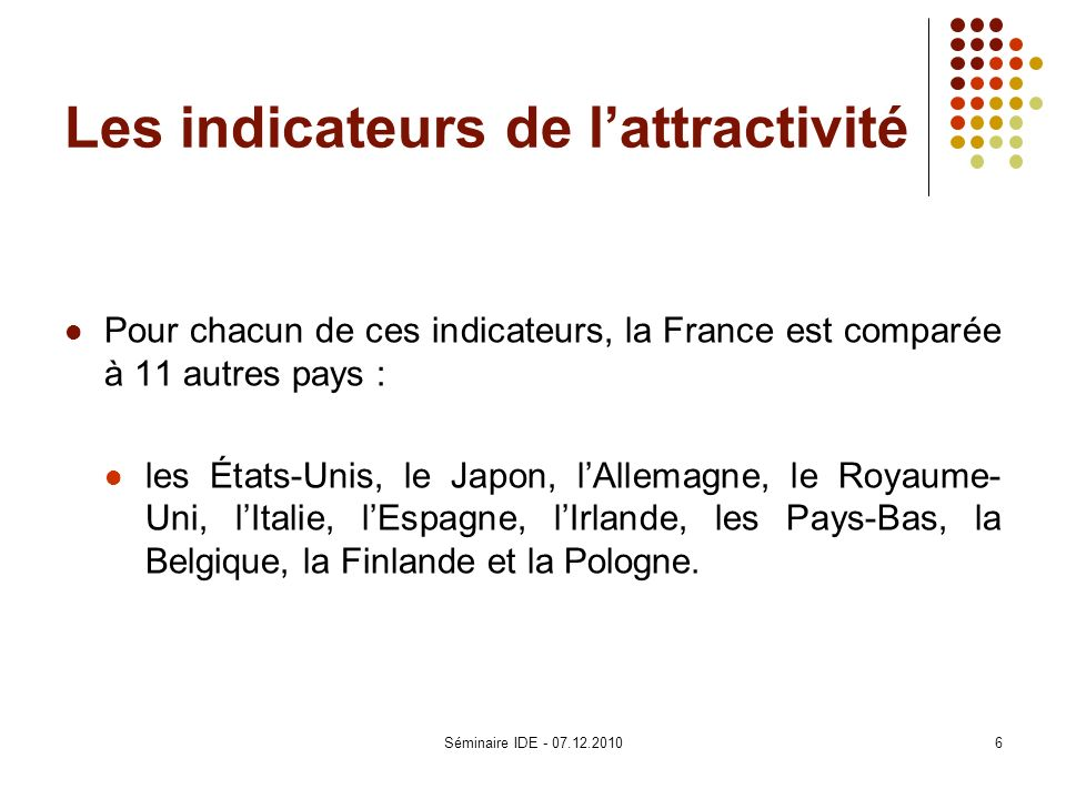 Les indicateurs de l'attractivité