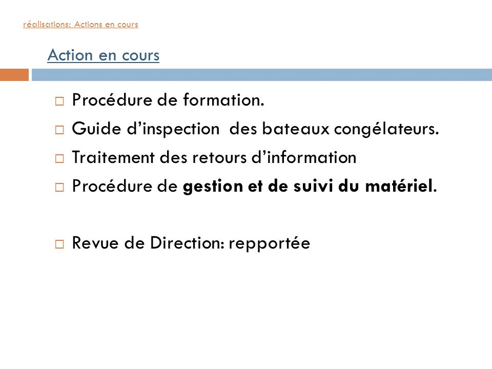 Procédure de formation. Guide d'inspection des bateaux congélateurs.