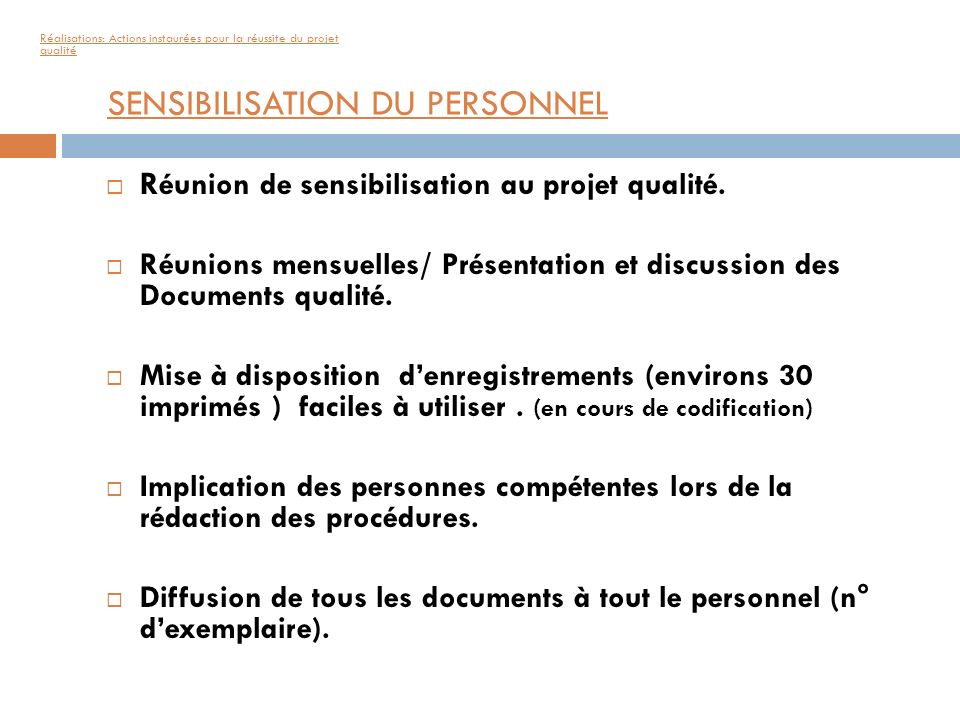 SENSIBILISATION DU PERSONNEL