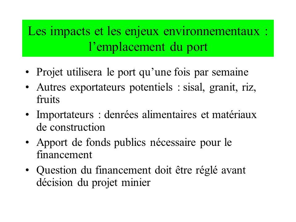 Les impacts et les enjeux environnementaux : l'emplacement du port