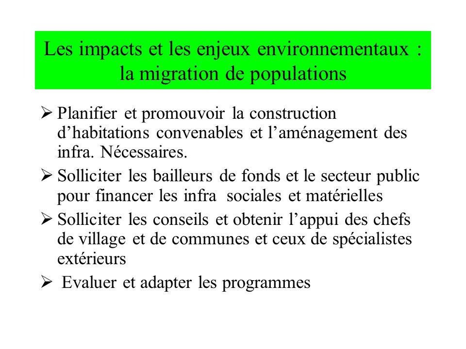 Les impacts et les enjeux environnementaux : la migration de populations