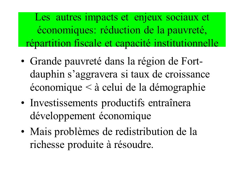Les autres impacts et enjeux sociaux et économiques: réduction de la pauvreté, répartition fiscale et capacité institutionnelle