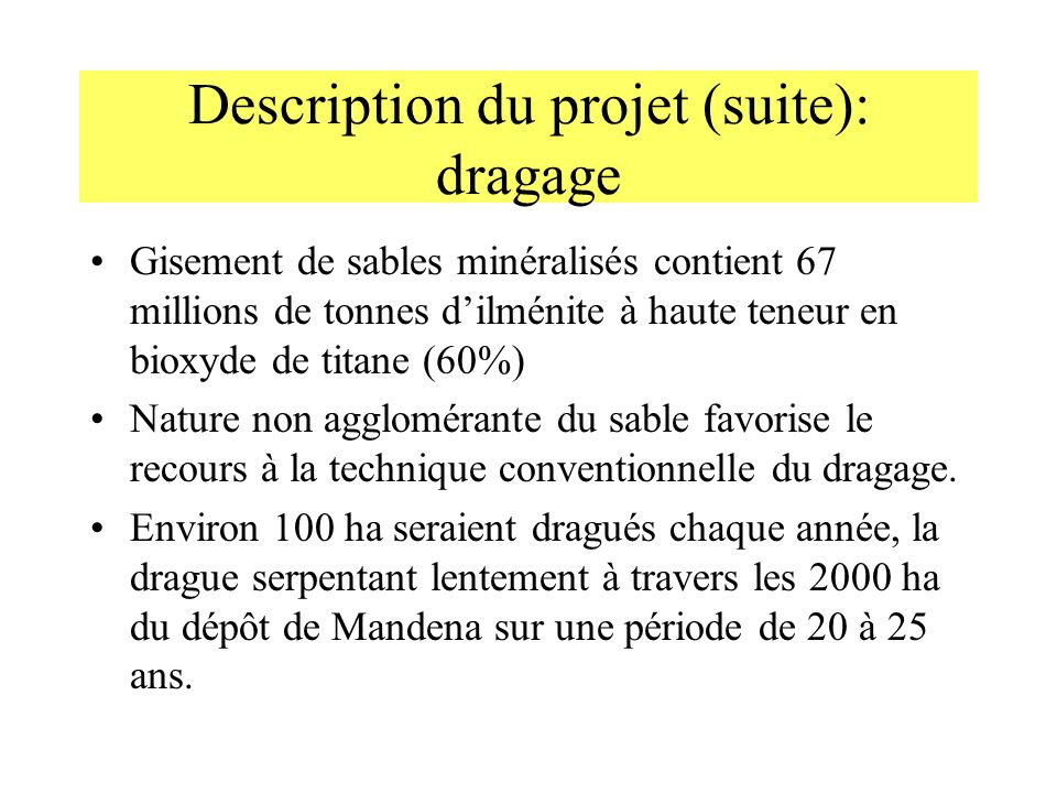 Description du projet (suite): dragage