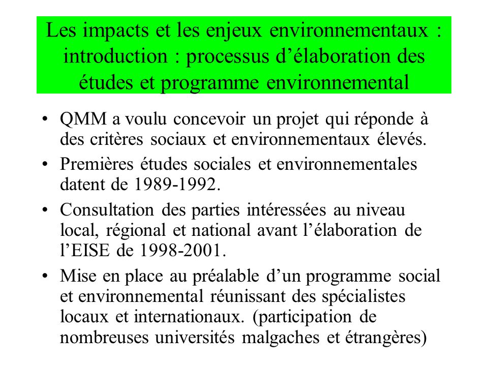 Les impacts et les enjeux environnementaux : introduction : processus d'élaboration des études et programme environnemental