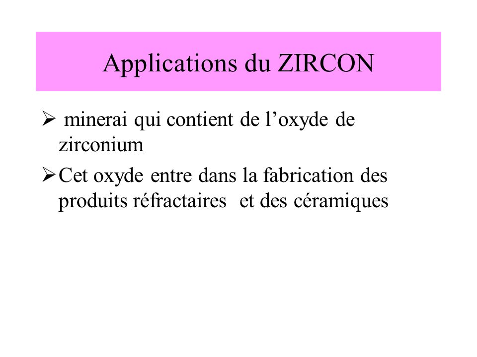 Applications du ZIRCON