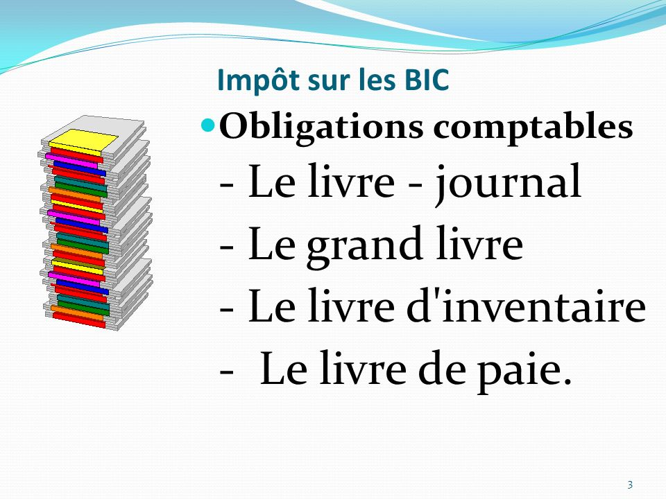 - Le livre - journal - Le grand livre - Le livre d inventaire