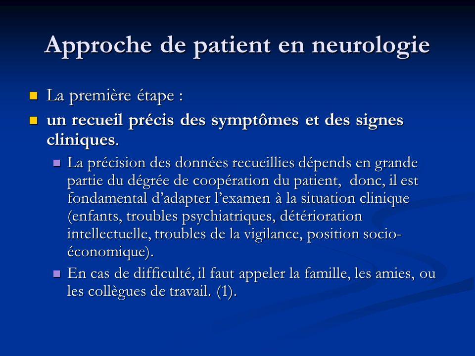 Approche de patient en neurologie
