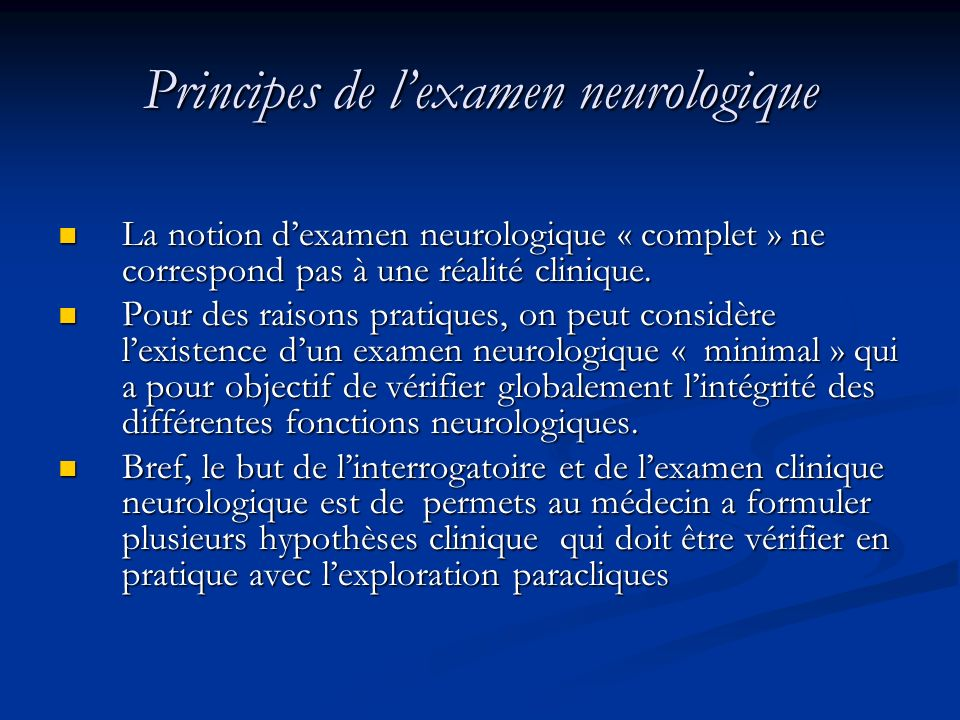 Principes de l'examen neurologique