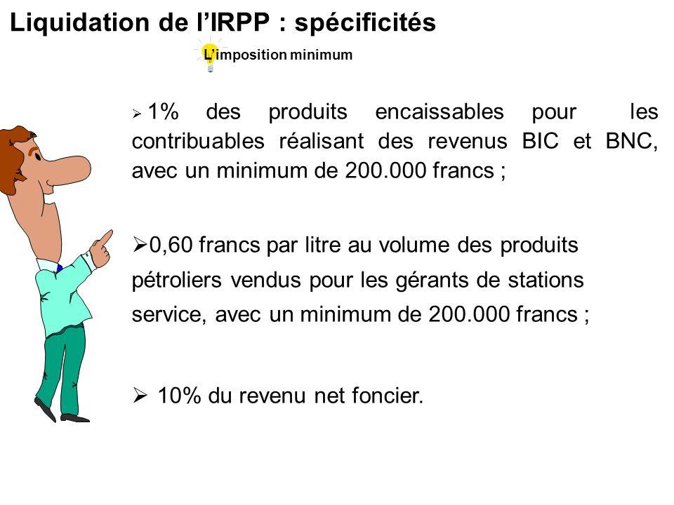 Liquidation de l'IRPP : spécificités