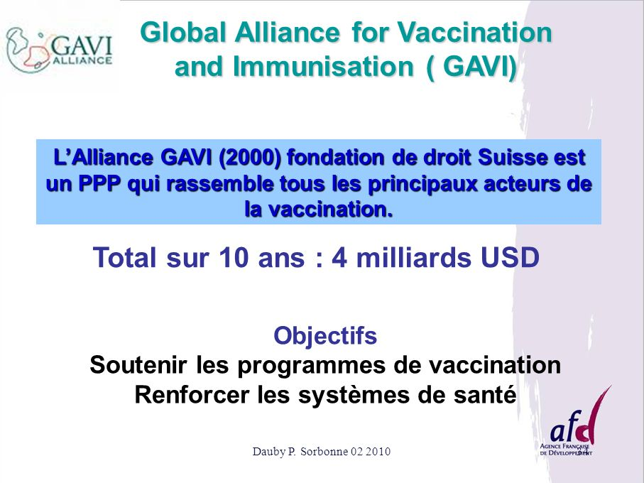 Global Alliance for Vaccination and Immunisation ( GAVI)