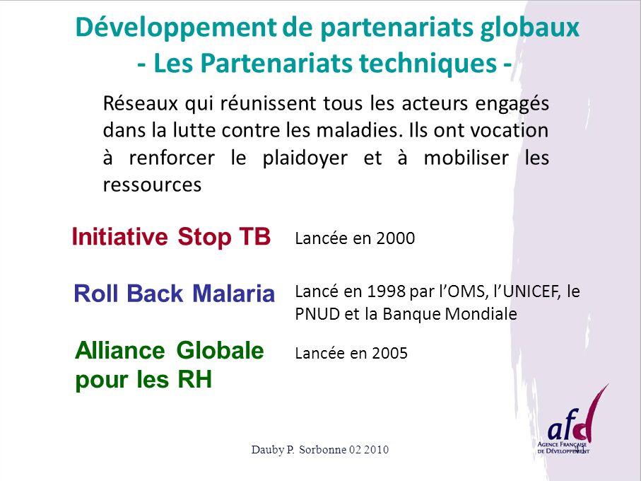Développement de partenariats globaux - Les Partenariats techniques -