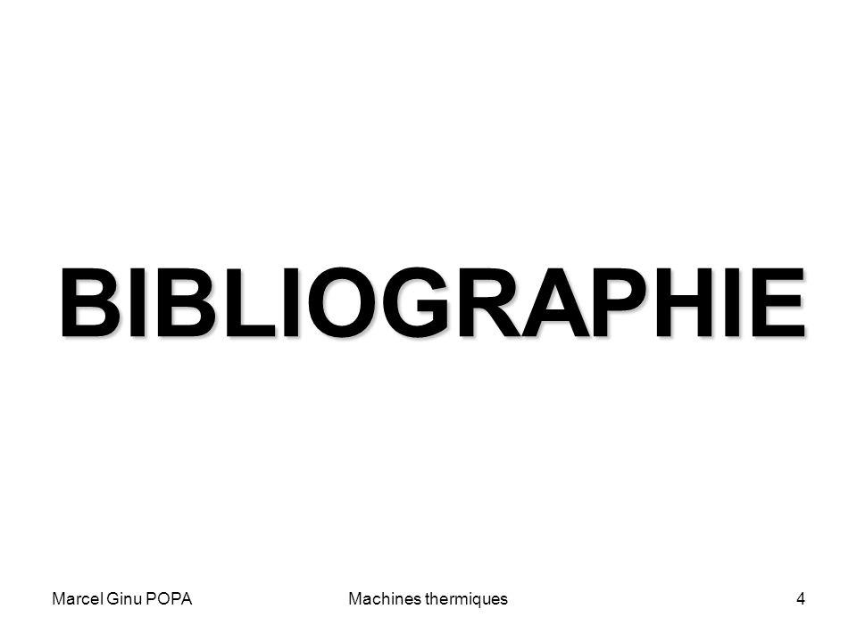 BIBLIOGRAPHIE Marcel Ginu POPA Machines thermiques