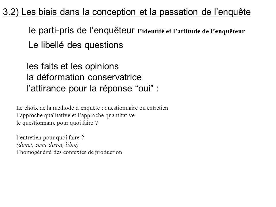3.2) Les biais dans la conception et la passation de l'enquête