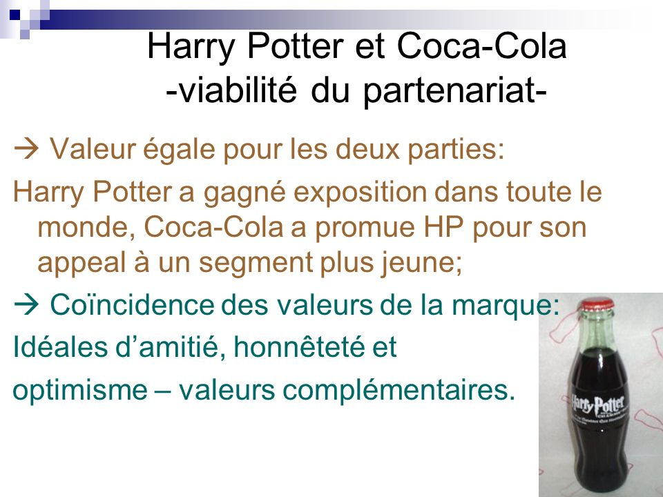 Harry Potter et Coca-Cola -viabilité du partenariat-