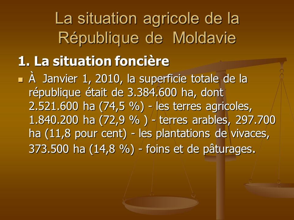 La situation agricole de la République de Moldavie