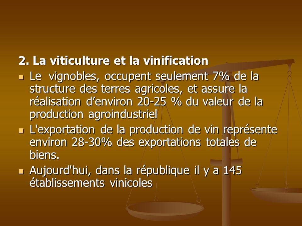 2. La viticulture et la vinification