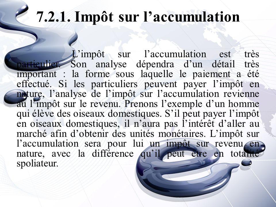 7.2.1. Impôt sur l'accumulation