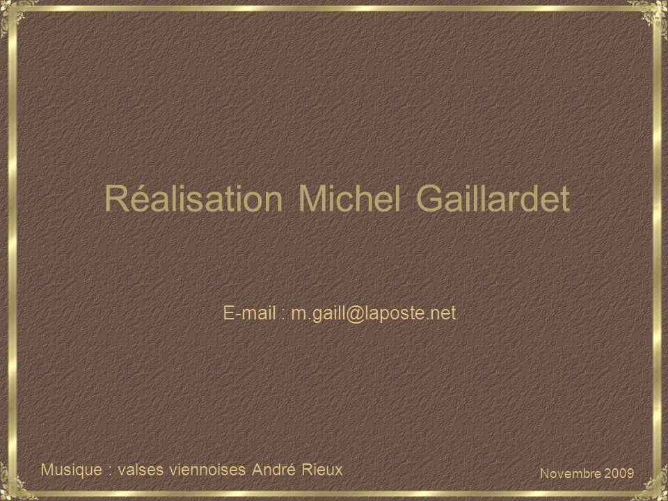Réalisation Michel Gaillardet