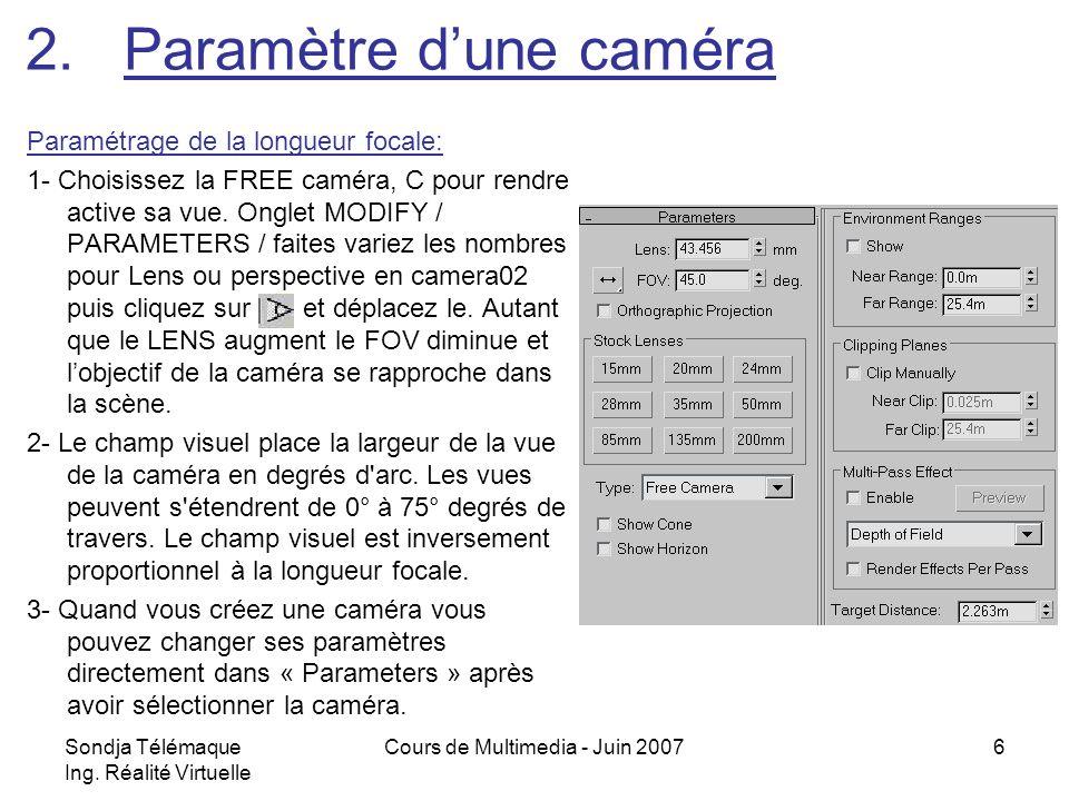 Paramètre d'une caméra