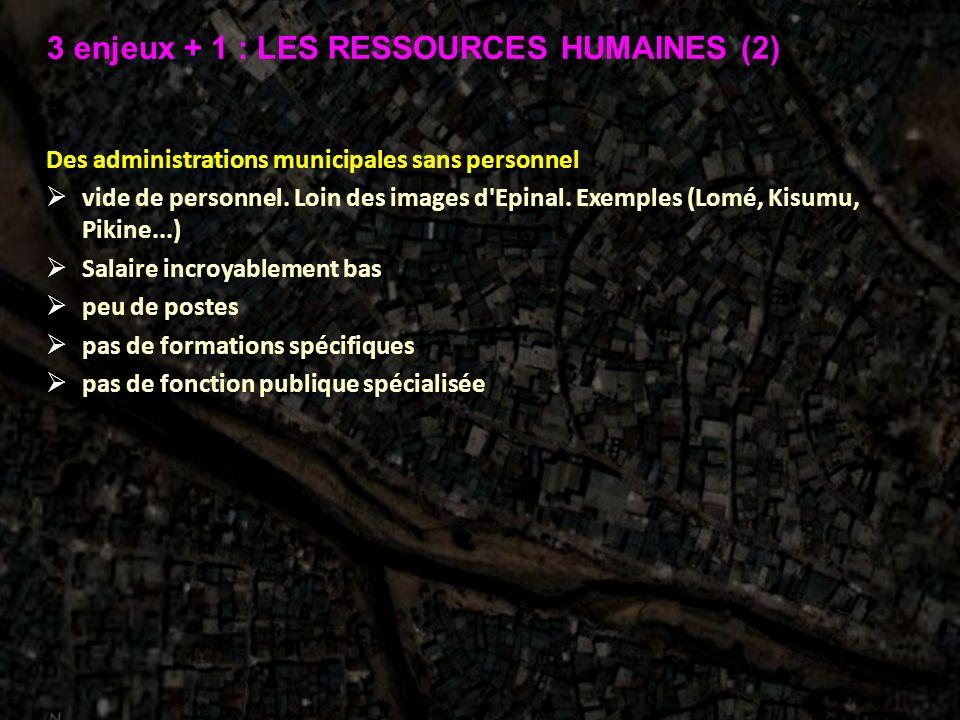 3 enjeux + 1 : LES RESSOURCES HUMAINES (2)